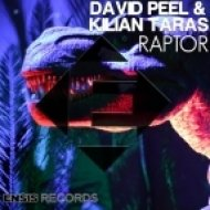 David Peel, Kilian Taras - Raptor (Original Mix)
