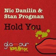 Nic Danilin & Stan Progman - Hold You (Original Mix)