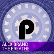 Alex Brand - The Breathe (Original Mix)