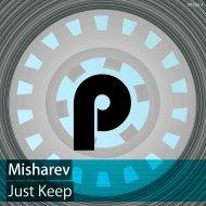 Misharev - When We Top (Original Mix)