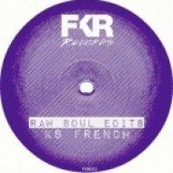 KS French - Dancin (Original mix)