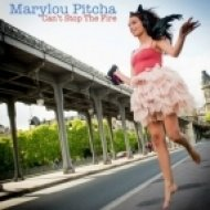 Marylou Pitcha - Can\'t Stop the Fire (Remix)