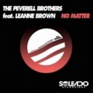 The Peverell Brothers feat. Leanne Brown - No Matter (Original Mix)