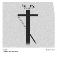 Kazak - Black Hole (Original Mix)