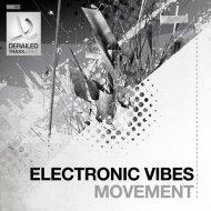 Electronic Vibes - Movement (Original mix)