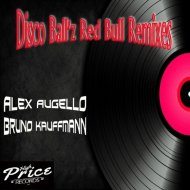 Disco Ball\'z - Red Bull (Bruno Kauffmann Remix)