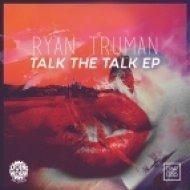 Ryan Truman - Easy (Original Mix)