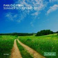 Pablo Cetrini - Summer Boulevard (Original Mix)