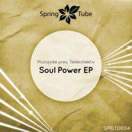 Monojoke - Soul Power (Original Mix)