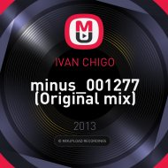IVAN CHIGO - minus_001277 (Original mix)