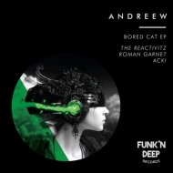AndReew - Bored Cat (The Reactivitz Remix)