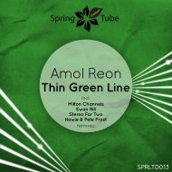 Amol Reon - Thin Green Line (Stereo for Two Remix)