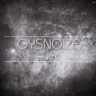 GYSNOIZE - Outro (Original Mix)