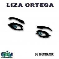Dj Mechanik - Liza Ortega (Original mix)