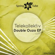 Telekollektiv - Double Ouzo (Original Mix)