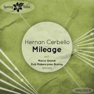 Hernan Cerbello - Mileage (Dub Makers pres. Bronxy Remix)