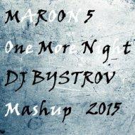 Maroon 5 vs. Tony Kart vs. K3L - One More Night (DJ BYSTROV Mashup)