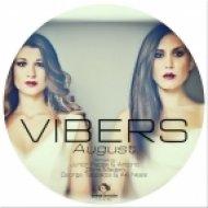 Vibers - August (Chris Madem Remix)