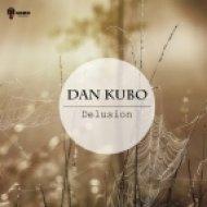 Dan Kubo - Delusion (Original Mix)