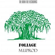 M.U.prod - Foliage (Original Mix)