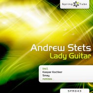 Andrew Stets - Lady Guitar (Smay Remix)