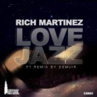 Rich Martinez - Love Jazz (Demuir\'s Playboy Edit)