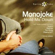 Monojoke - Hold Me Down (Evgeny KoTT Remix)