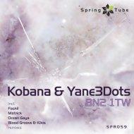 Kobana - BN2 1TW (Faskil Remix)