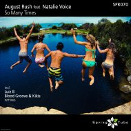 August Rush - So Many Times (Original Mix)