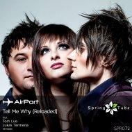 Airport - Tell Me Why (Original Mix) (Lukas Termena Remix)