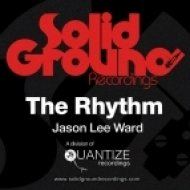Jason Lee Ward - The Rhythm (Original Mix)