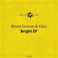 Blood Groove & Kikis - So Real (Original Mix)