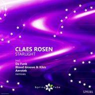 Claes Rosen - Starlight (Da Funk\'s Fade Away Dub)