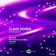 Claes Rosen - Starlight (Blood Groove & Kikis Remix) (Blood Groove & Kikis Remix)