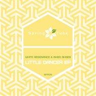 White Resonance - Just a Girl (Original Mix)