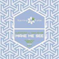 Electricano - Make Me See (Telekollektiv Remix)