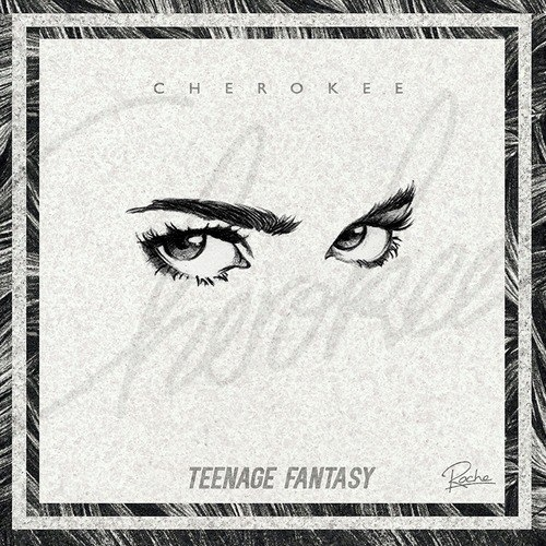 Cherokee feat. Gibbz - Teenage Fantasy (Original mix)