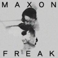 Maxon - Freak (Original Mix)