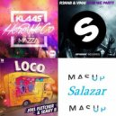Joel Fletcher, SeanyB vs. VINAI, R3hab vs. Klaas, Mazza - Here We Go Loco Party (Salazar Mashup)
