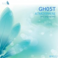 Gh05T - Atmosphere (Original Mix)