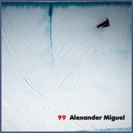 Alexander Miguel - Fogeyro (Original Mix)