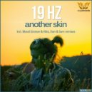 19 Hz - Another Skin (Blood Groove & Kikis Remix)
