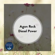 Agon Rock - Diesel Power (Original Mix)