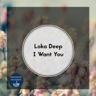 Loka Deep - Bass Up (Original Mix)