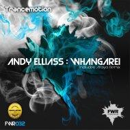 Andy Elliass - Whangarei (Original Mix)