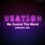 Usation - We Control The World (Original Mix)