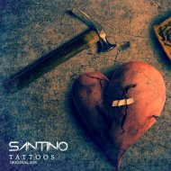 Santino - Tattoos (Original Mix)