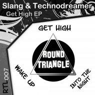 Slang - Get High (Original Mix)