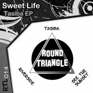 Sweet Life - Riverside (Original Mix)