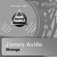 James Aville - Xtrange (Andrew Benson Remix)